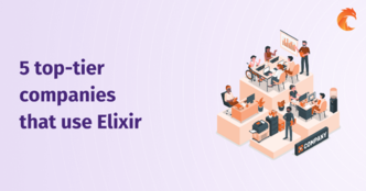 5 top-tier companies that use Elixir