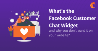 What's the Facebook Customer Chat widget and why you don't want it on your website?